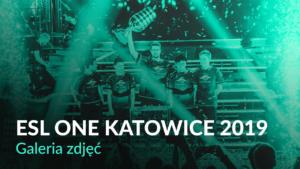 ESL One Katowice 2019 – Galeria zdjęć